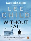 Without Fail (eBook): Jack Reacher Series, Book 6